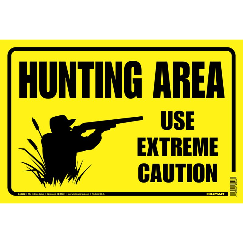 hunting area sign - use extreme caution